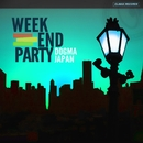 WEEKEND PARTY/DOGMA JAPAN