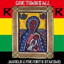 GIVE THANKS ALL/JAHMELIK & FIVE POINTS STAR BAND
