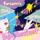 Me, You, Synthesizer/fantaholic