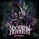 Last relapse/NOCTURNAL BLOODLUST