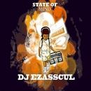 State Of Mind/DJ Ezasscul