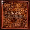 GRANDFATHERS/GRANDFATHERS