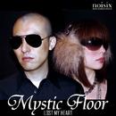 Lost My Heart/Mystic Floor