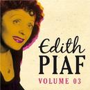 Edith Piaf Volume 3/Edith Piaf