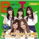 B.L.T.アイドルカレッジのテーマ/B.L.T.アイドルカレッジ1期生