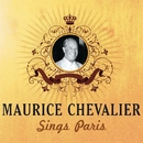 Maurice Chevalier Sings Paris/Maurice Chevalier
