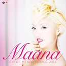 CATCH ME feat. YOUNG DAIS/Maana