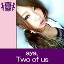 Two of us(HIGHSCHOOLSINGER.JP)/aya.