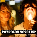 DARE SEIZE THE FIRE/Daydream Vacation