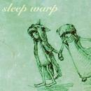 星のレプリカ/sleep warp