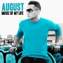 MUSIC OF MY LIFE/AUGUST
