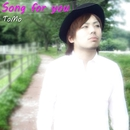 Song for you/ToMo