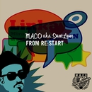 FROM RE:START/MACO a.k.a. SweetLover