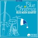 ブルークリスマス/BLUE MOON QUARTET