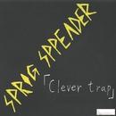 Clever trap/SPRIG SPREADER