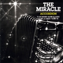THE MIRACLE ACCORDION/coba