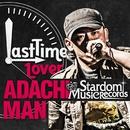 LAST TIME LOVER/ADACHI MAN