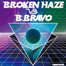 [NODE.02] broken haze vs. B.BRAVO/broken haze&B.BRAVO