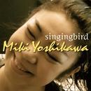 singingbird/吉川みき
