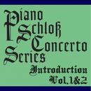 ピアノ・シュロス コンチェルトシリーズ 導入編Vol.1&2/アレクサンドル・ストルコフ&クラクフ室内管弦楽団
