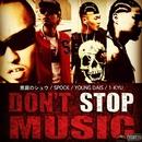 DON'T STOP MUSIC/N.C.B.B