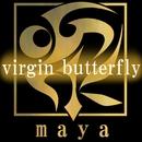 virgin butterfly/maya