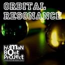 Orbital Resonance/Human Boot Project