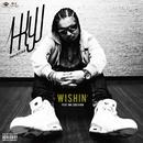 Wishin' feat. Mr.SOICHIRO/1-KYU