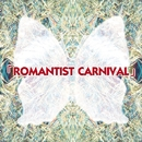 ROMANTIST CARNIVAL (通常盤)/カレン&マーディレイラ