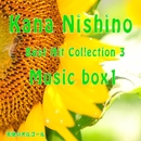 Kana Nishino Best Hit Collection 3 Music box1/天使のオルゴール