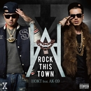 ROCK THIS TOWN feat. AK-69/HOKT