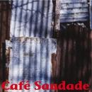 赤とんぼノスタルジア / Cafe Saudade/SAUDADE PROJECT