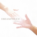 VOICES/DREAMPOLICE
