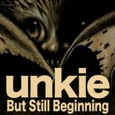 But Still Beginning/unkie