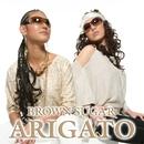 ARIGATO/BROWN SUGAR