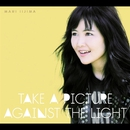 Take A Picture Against The Light/飯島真理