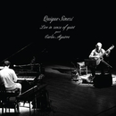 Live in sense of quiet  guest: Carlos Aguirre/Quique Sinesi