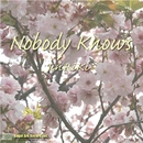 Nobody Nkows/Jin RiKi