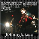 ROCKABILLY MISSION/JohnnyJokers
