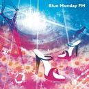 ブルーマンデーFM1(月曜朝7時49分)/ブルーマンデーFM