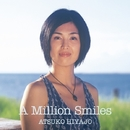 A Million Smiles/比屋定篤子