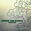 UNDER THE BONSAI -WINTER- feat. PETER MAN/BONSAI RECORD