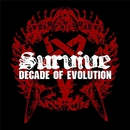 DECADE OF EVOLUTION/SURVIVE