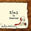alma for Down Load/Meine Meinung