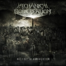 Artifact Of Annihilation/Mechanical God Creation