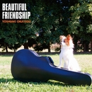 BEAUTIFUL FRIENDSHIP/岡安芳明