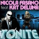 Tonite (Steve Forest & Nicola Fasano Radio Mix) feat. Kat DeLuna/Nicola Fasano