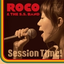Session Time!/ROCO & The S.S. Band