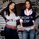 WAY 2 GLOW/SOUND GROW
