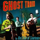 Ghost Train/Hot Club of Cowtown